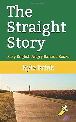 The Straight Story: Easy English Angry Banana Books