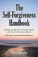 The Self-Forgiveness Handbook 1634902084 Book Cover