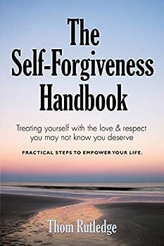 Paperback The Self-Forgiveness Handbook Book