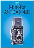 Used Goods MONOZUKAN MinoltaAUTOCORD (MONODUKAN) (Japanese Edition)