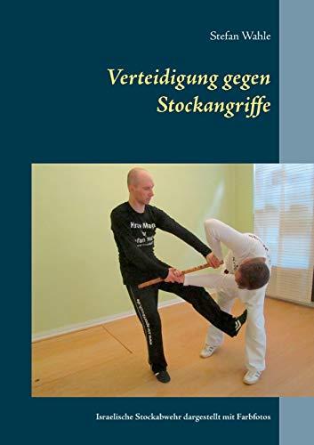 Verteidigung gegen Stockangriffe:...