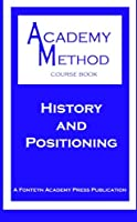 History and Positioning