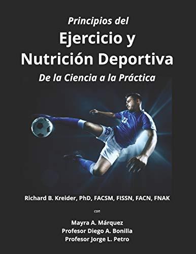 Principios del Ejercicio y Nutrición Deportiva: De la Ciencia a la Práctica