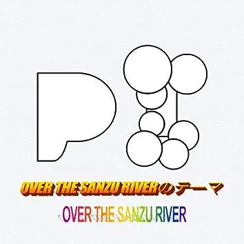Theme of OVER THE SANZU RIVER (LIVE)