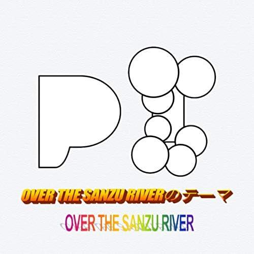 OVER THE SANZU RIVER