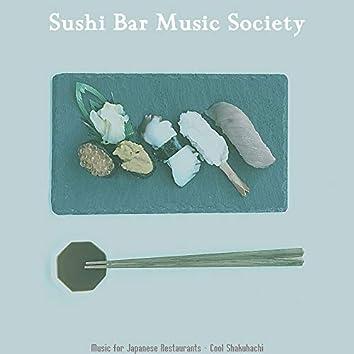 Music for Japanese Restaurants - Cool Shakuhachi