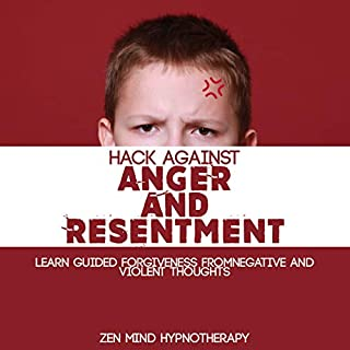 Hack Against Anger and Resentment cover art