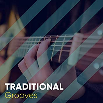 Traditional  Grooves
