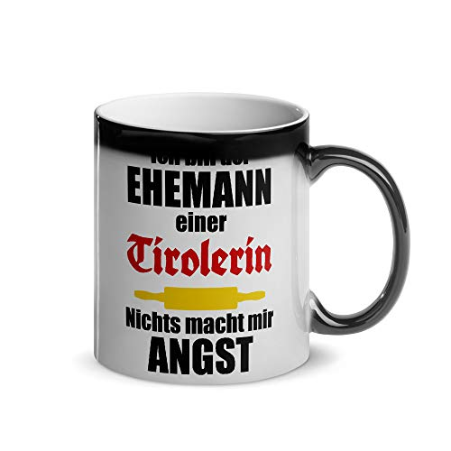 Ehemann einer Tirolerin   Magische Wärmetasse   Lustiger Tiroler Spruch   Kaffeetasse   Tirol