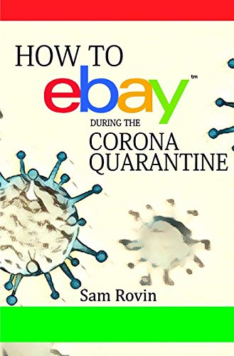 How to eBay During the Corona Quarantine (English Edition)
