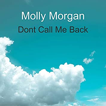Dont Call Me Back