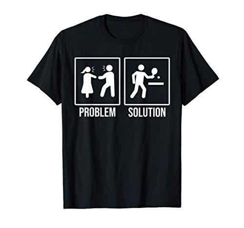 Problema y solución Amor Tenis de mesa ping-pong Camiseta