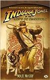 Indiana Jones, tome 10 - Indiana Jones et les oeufs de dinosaure de Max McCoy ( 2 octobre 2008 )