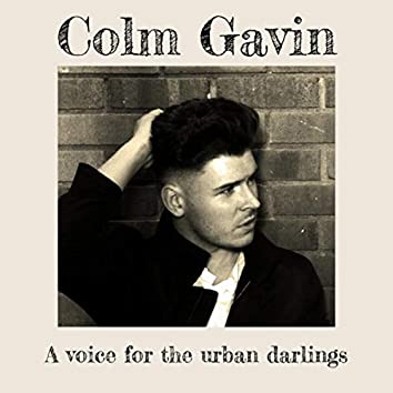 A Voice for the Urban Darlings