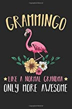 Grammingo Like An Grandma Only More Awesome: Best Gift Ideas Flamingo Lover Composition College Notebook and Diary to Write In / 120 Pages of Ruled Lined & Blank Paper / 6