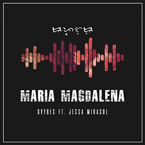 Maria Magdalena (feat. Jessa Mirasol)