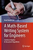 A Math-based Writing System for Engineers: Sentence Algebra & Document Algorithms