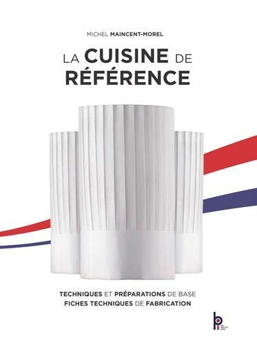 La cuisine de référence Edition Limitée Reliée