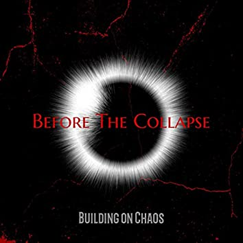Building on Chaos