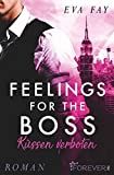 Feelings for the Boss (New-York-Boss-Serie, Band 2)