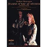 Arthur Honegger - Jeanne d'Arc au bûcher / Testud, Ruf, Altinoglu, Scarpitta...