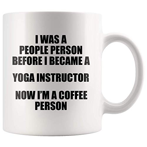 WTOMUG I Was A People And A Coffee Person Self-Care Meditation And Spiritual Yoga Instructor Gifts For Women Yoga Statement Coffee Mug 11 oz