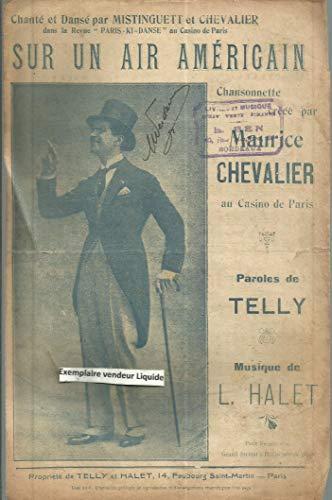Sur un air américain - Chanté et dansé par Mistinguett et Maurice Chevalier