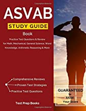 ASVAB Study Guide Book: Practice Test Questions & Review for Math, Mechanical, General Science, Word Knowledge, Arithmetic Reasoning & More: (Test Prep Books)