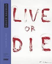 Bruce Nauman: Live or Die: Collector's Choice Vol. 10