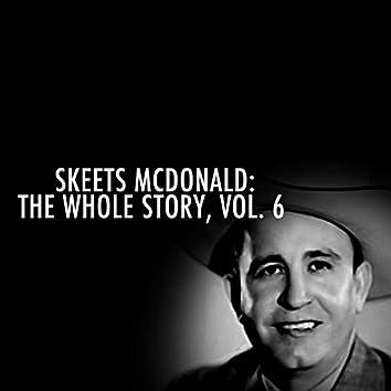 Skeets Mcdonald: The Whole Story, Vol. 6