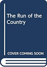 The Run of the Country