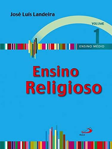 Ensino Religioso - Volume 1 - Ensino Médio