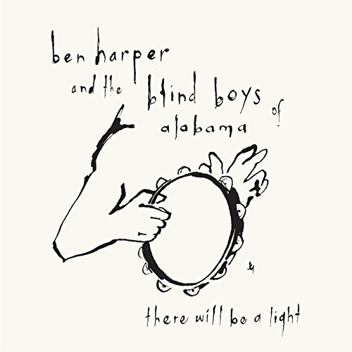Harper,Ben & the Blind Boys of Alabama: There Will Be a Light (Audio CD)