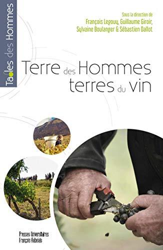 Terre des Hommes, Terres du Vin