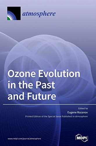 Ozone Evolution in the Past and Future