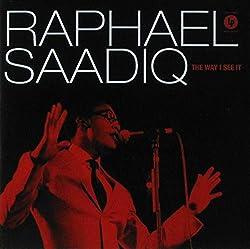 Raphael Saadiq The Way I See It