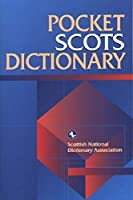 Pocket Scots Dictionary (Scots Language Dictionaries)