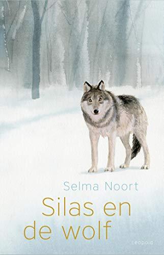Silas en de wolf (Dutch Edition)