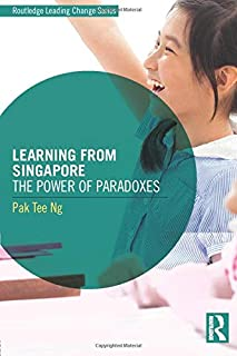 Learning from Singapore (Routledge Leading Change Series)