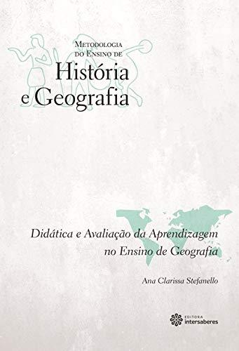 Didática e avaliação da aprendizagem no ensino de geografia