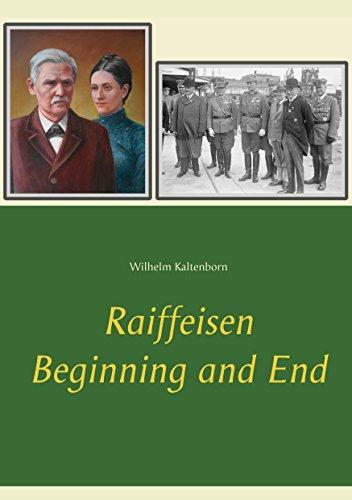 Raiffeisen: Beginning and End (English Edition)