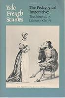 Pedagogical Imperative (Yale French Studies)