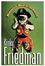Meanwhile Back at the Ranch: A Novel by Kinky Friedman (2007-09-21)