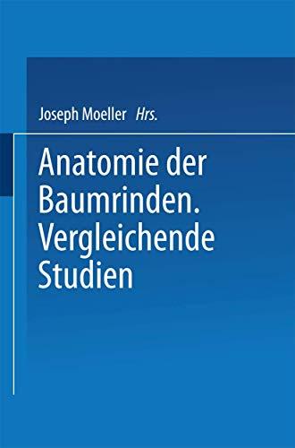 Anatomie der Baumrinden: Vergleichende Studien (German Edition)