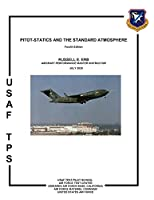 Pitot-Statics and the Standard Atmosphere. Fourth Edition