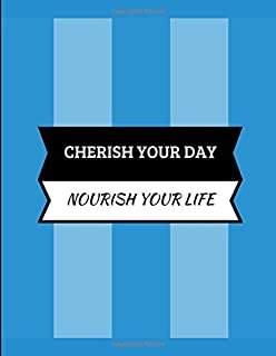 Cherish Your Day Nourish Your Life: 2019 Daily Planner