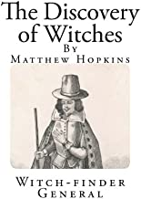 The Discovery of Witches: In Answer to severall queries, lately Delivered to the Judges of Assize for the County of Norfolk (Witchcraft in England)