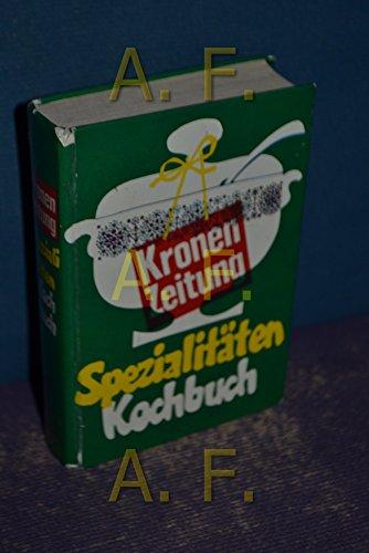 Das 'Kronen-Zeitung'-Spezialitäten-Kochbuch