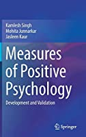 Measures of Positive Psychology: Development and Validation