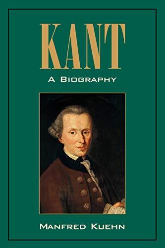 Kant: A Biography